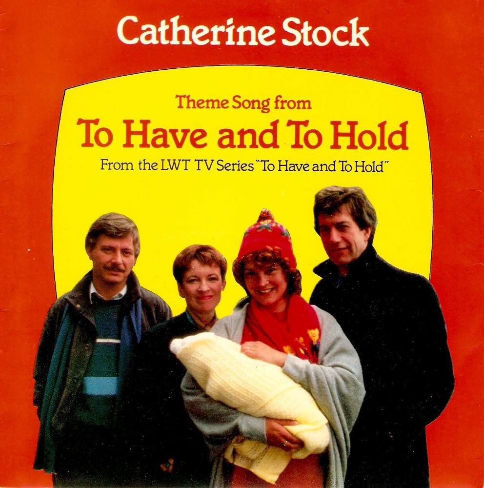 CATHERINE STOCK To Have And To Hold Vinyl Record 7 Inch Sierra 1986